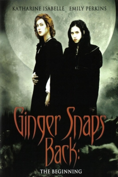 Ginger Snaps Back: The Beginning movie poster