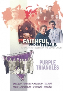 Jehovah's Witnesses - Faithful Under Trials and Purple Triangles movie