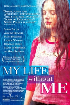My Life Without Me movie poster