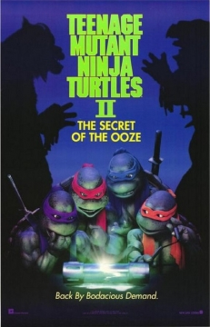 Teenage Mutant Ninja Turtles II: The Secret of the Ooze movie poster
