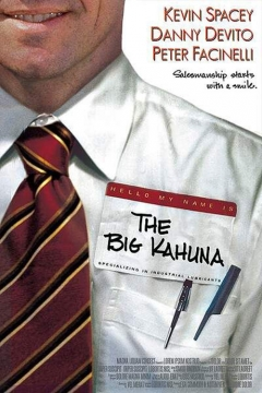 The Big Kahuna Film Quotes | RM.