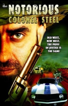 The Notorious Colonel Steel movie