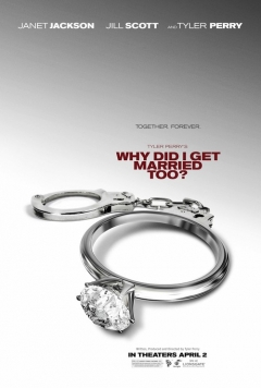 Why Did I Get Married Too? movie poster