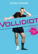Vollidiot movie poster