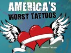America's Worst Tattoos TV Show