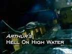 Arthur's Hell on High Water TV Series