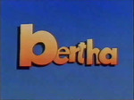 Bertha (UK) tv show photo