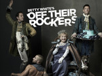 Betty White's Off Their Rockers tv show