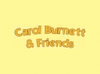Carol Burnett and Friends TV Series