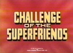 Challenge of the SuperFriends TV Show