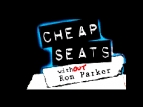 Cheap Seats: without Ron Parker tv show photo