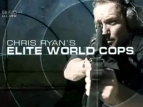Chris Ryan's Elite World Cops (UK) TV Show