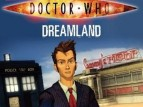 Doctor Who: Dreamland TV Show