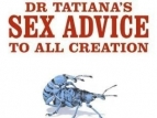 Dr Tatiana's Sex Guide to All Creation (UK) TV Show