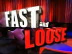 Fast and Loose tv show photo