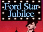 Ford Star Jubilee tv show photo