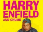Harry Enfield and Chums (UK) TV Series