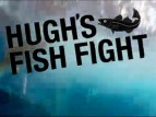 Hugh's Fish Fight TV Series
