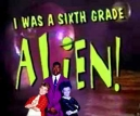 I Was a Sixth Grade Alien (CA) tv show photo