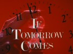 If Tomorrow Comes tv show photo