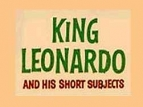 King Leonardo and His Short Subjects TV Show