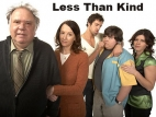 Less Than Kind (CA) tv show photo