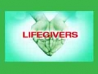 Lifegivers (UK) TV Show