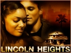 Lincoln Heights TV Series