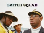 Loiter Squad tv show photo