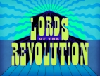 Lords of the Revolution tv show photo