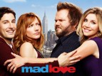 Mad Love tv show photo