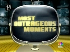 Most Outrageous Moments TV Series