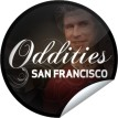 Oddities: San Francisco TV Show