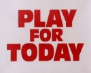Play for Today (UK) tv show photo
