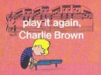 Play It Again, Charlie Brown tv show photo