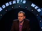 Robert's Web (UK) tv show photo