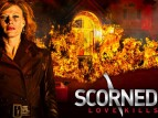 Scorned: Love Kills TV Show