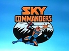 Sky Commanders tv show photo