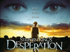Stephen King's Desperation TV Show