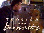 Tequila and Bonetti tv show photo