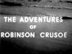 The Adventures of Robinson Crusoe tv show photo