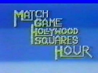 The Match Game/Hollywood Squares Hour tv show