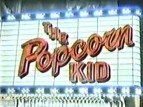 The Popcorn Kid tv show photo