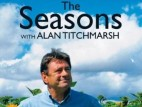 The Seasons with Alan Titchmarsh (UK) TV Series