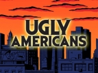 Ugly Americans tv show photo