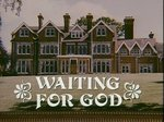 Waiting for God (UK) TV Series