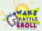 Wake, Rattle & Roll