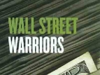 Wall Street Warriors tv show photo