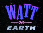 Watt On Earth (UK)