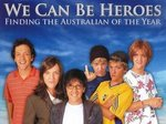 We Can Be Heroes (AU) tv show photo